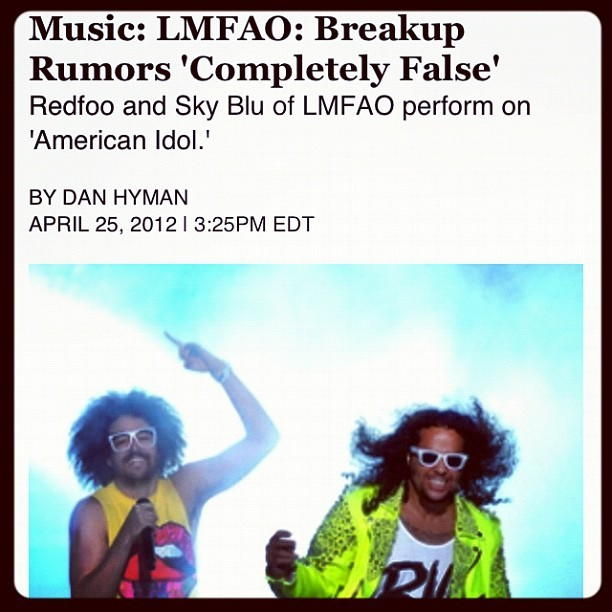 Not breaking up! #lmfao #hits #party #rock #news #photooftheday #music #latestnews (Taken with Instagram)