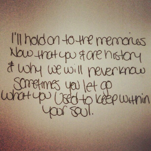 uzipunk:  #quotes #sayings #heartache #memories #memorieskill #letgo (Taken with Instagram)