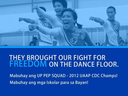 Congratulations, University of the Philippines Pep Squad! Made 8 happen! :D Always different, always with a twist, always socially relevant. FREEDOM!