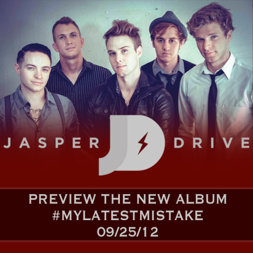 jasperdrivestreetteamaz:  Jasper Drive will be releasing a sneak preview of their new record, titled #mylatestmistake on Tuesday, September 25! RSVP and invite all your friends to the sneak peek event on facebook :)