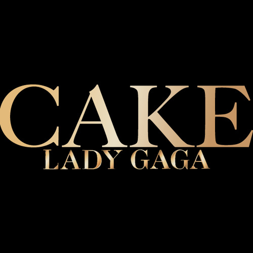 Lady Gaga - Cake Like Lady Gaga