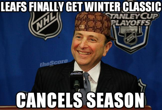 Scumbag Gary Bettman - Sticking it to Leaf fans (if a new CBA isn't agreed upon by November).