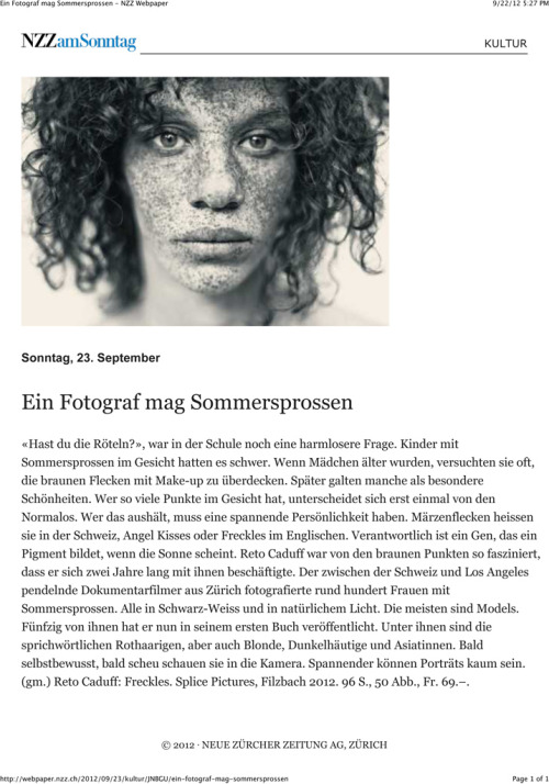"The Sunday issue of the NZZ Neue Zürcher Zeitung states about the images in my photo book FRECKLES: ""portraits can't get any more interesting"". Thank you!"