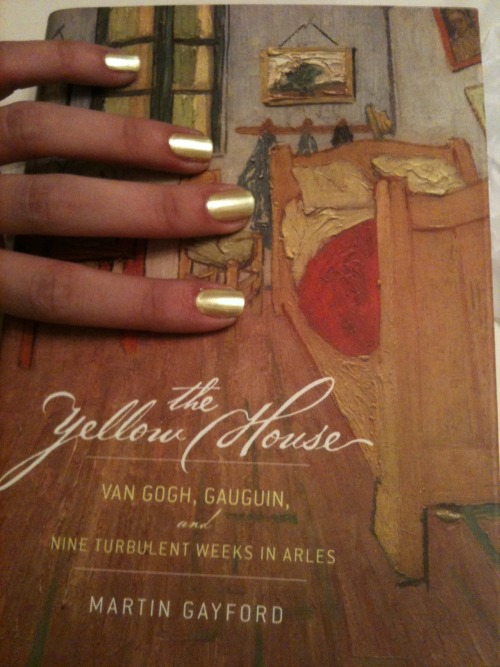 "Sally Hansen HD Hue with The Yellow House: Van Gogh, Gauguin, and Nine Turbulent Weeks in Arles by Martin Gayford ""It is with the reading of books the same as with looking at pictures; one must, without doubt, without hesitations, with assurance, admire what is beautiful."""
