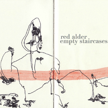 "Empty Staircases | Red Alder <a href=""http://redalder.bandcamp.com/album/empty-staircases"" data-mce-href=""http://redalder.bandcamp.com/album/empty-staircases"">Empty Staircases by Red Alder</a>"