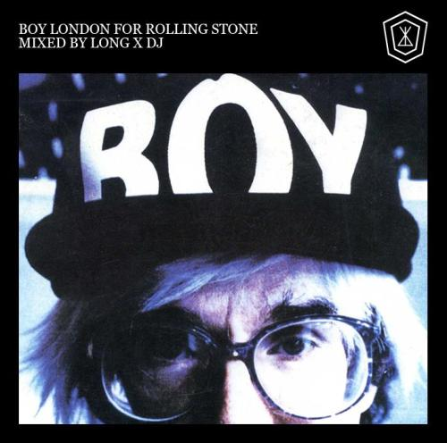 BOY London Mix For Rolling Stone Magazine
