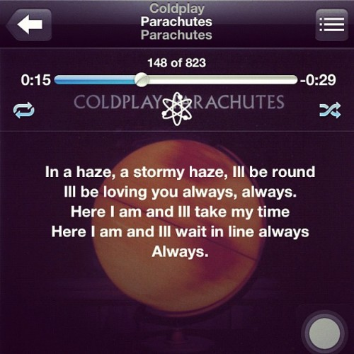 0.44 minutes with all my heart #coldplay #parachutes #music #song #ipod #musicplayer #nowplaying (Taken with Instagram)