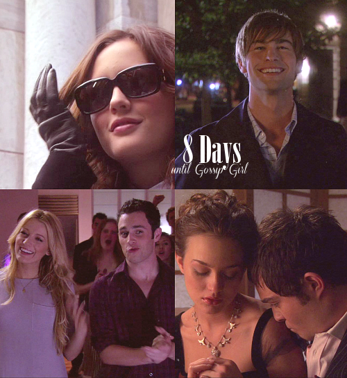 "8 Days until Gossip Girl (October 8th) —» Episode 8 was 1x08 - ""Seventeen Candles"""