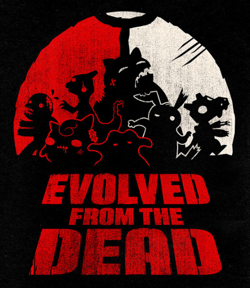 "Evolved from the Dead by jublin USD$24 Inspired by the classic horror film, Dawn of the Dead comes the next evolution in horror and zombies. EVOLVED from the Dead! ""When there's no more room in hell… you should wear this shirt."" Follow the artist on Tumblr 