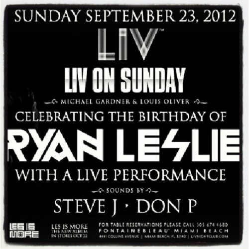 #HappeningNOW! @LIVMiami @headlinerworld Presents #LIVOnSunday Celebrating The #Birthday Of @RyanLeslie with a #LIVE Performance #MiamiNightLife #Party #Lifestyle #NaturalBeauty #Mizzsweetie44 #JBJEM #PhreshHottNew #Fun #Fashion #Muah #PoppinBottles  (Taken with Instagram at #LIVOnSunday #RyanLeslie #Live at #LIVMiami!)