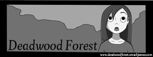 Deadwood Forest update!
