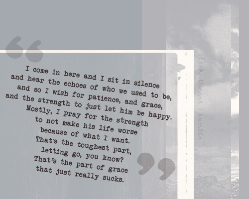 quote-book:  One Tree Hill (via lockedheart)