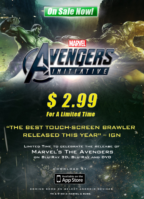 "Killer deal on the game! via marvelentertainment:  Beginning today, Marvel is dropping the price of its epic mobile title ""Avengers Initiative"" to $2.99. The limited time promotional price drop, from $6.99, celebrates the September 25 release of ""Marvel's The Avengers"" on Blu-ray 3D, Blu-ray and DVD. ""Avengers Initiative"" burst onto the mobile scene on September 6, 2012 as Marvel's first episodic game created exclusively for mobile devices. The first installment of the series centers on the Incredible Hulk, fittingly one of the most groundbreaking characters of the Marvel Universe. With visual and combat controls suited for consoles but fit for a finger, players adopt the Hulk identity to confront the barrage of super-powered criminals who have escaped from a top-secret S.H.I.E.L.D. holding facility. The ""Avengers Initiative"" project promises more story, gameplay and free content over the coming months. It is available on the App Store for iPod touch (5th generation), iPhone 4, iPhone 4S, iPad 2, the New iPad and now iPhone 5 at http://bit.ly/PS6UTO. For up-to-the-minute news and updates about ""Avengers Initiative,"" players can visit the Official Marvel XP Fanpage at http://www.facebook.com/MarvelXP."