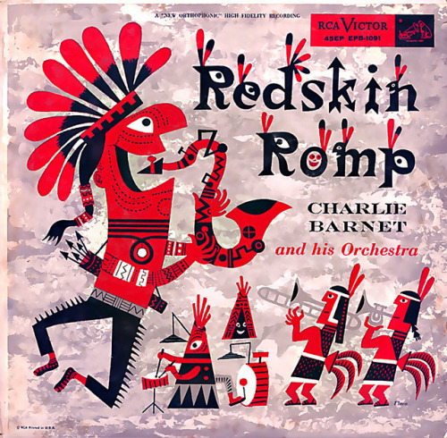 Redskin Romp by Charlie Barnet. Jim Flora cover art (1954)