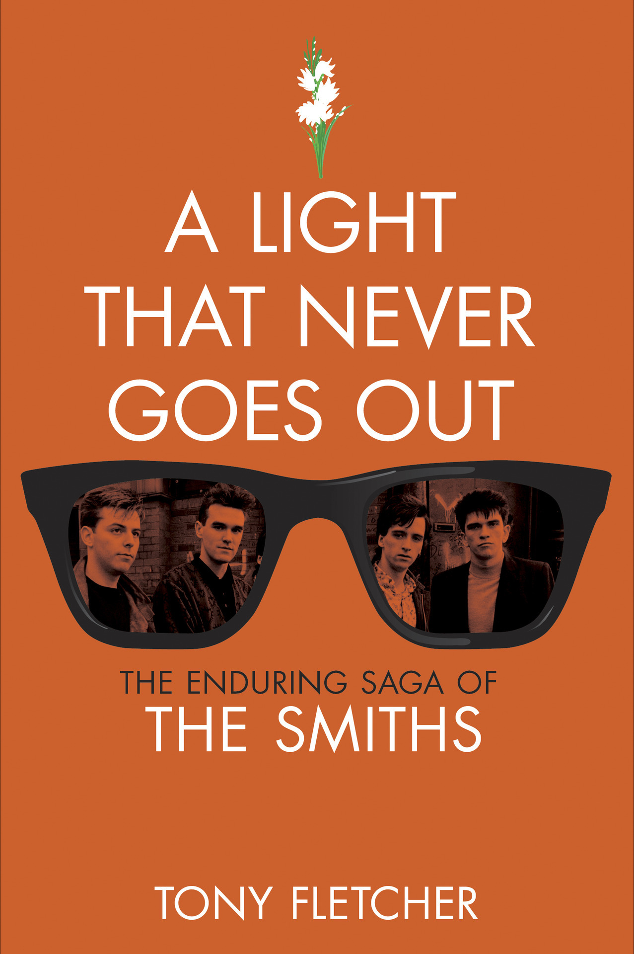 Here's the cover of the U.S. edition of new The Smiths biography 'A Light That Never Goes Out,' which is out now in the U.K. but won't be published here until December | DETAILS