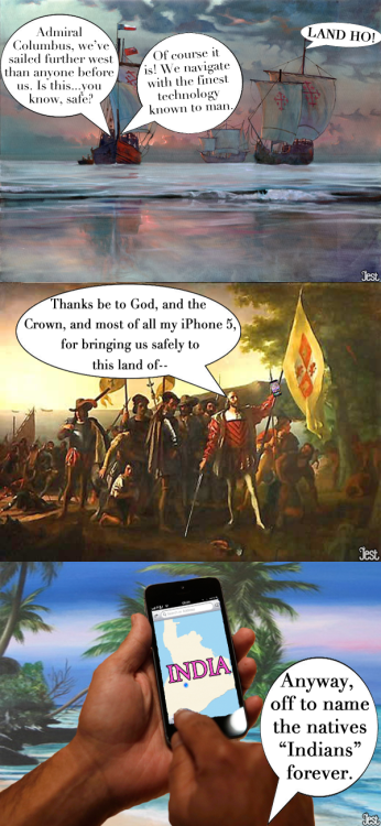 jestcomedy:  Comic: Columbus Navigates With iOS 6