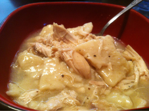 grandma mary & elsie's scratch chicken & dumplings.    the dumplings turned out EXACTLY right - thinish, but not too thin.  pillow soft, but just a little chewy.  perfection.