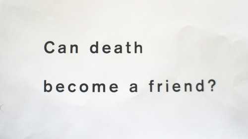 can death become a friend?