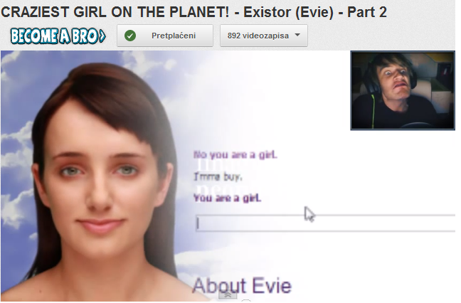 This is when Evie told Pewdie that he is a girl! LOL!