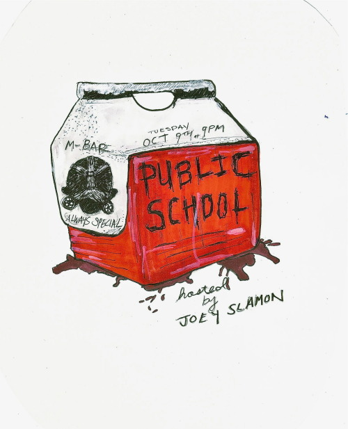 Your next Public School is Tuesday, October 9th at 9 PM. The sanguinary Joey Slamon hosts.  RSVP now and win a vital organ.