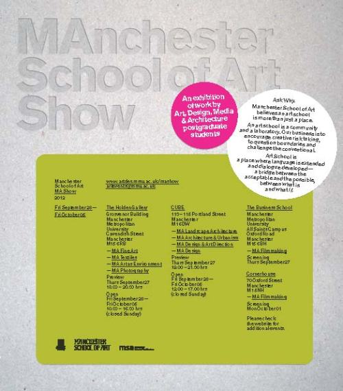 The Manchester School of Art presents the MA Show in the Cube. It's been a long year but all has paid of with achieving a distinction. The show will showcase this years MA work and is definitely work a peak if you're in the area.
