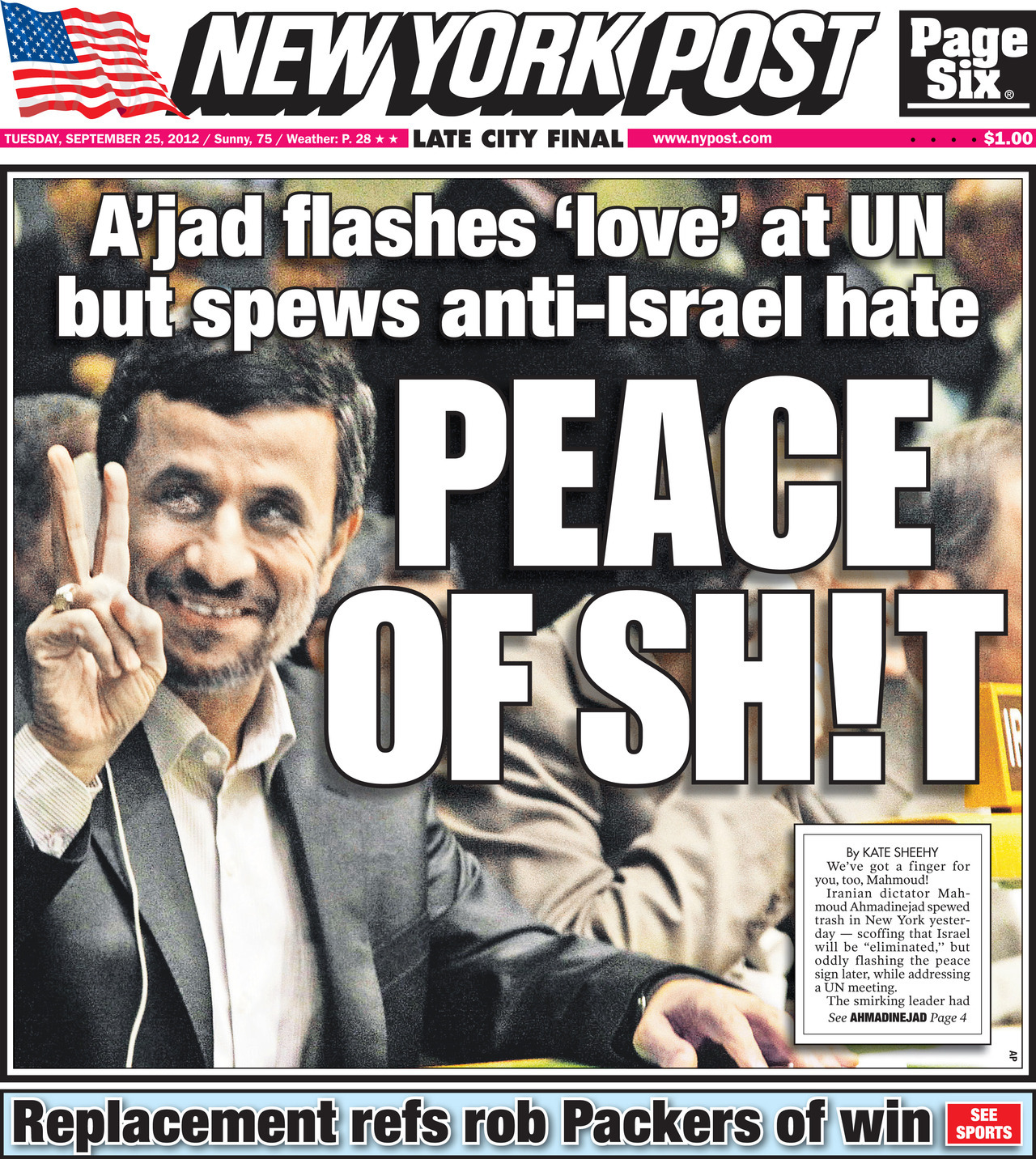 nypost:  Peace of Sh!t  Iranian dictator Mahmoud Ahmadinejad spews garbage in New York