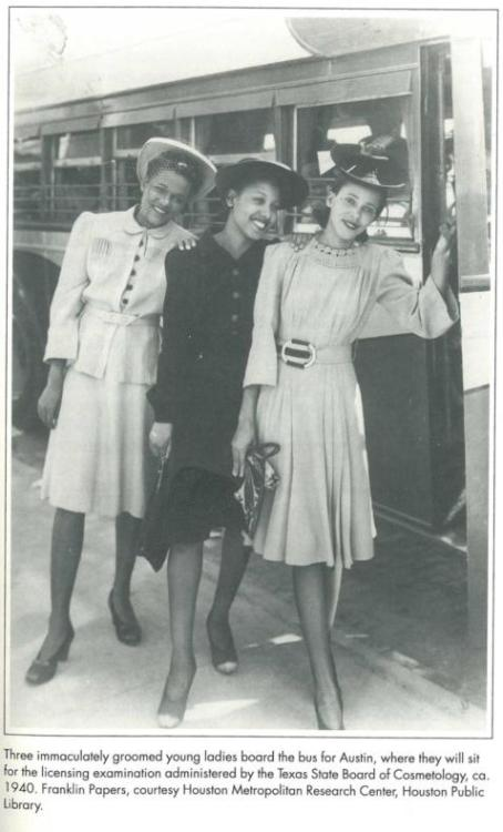 vintageblackglamour:  Three women on their way to take their licensing examination by the Texas State Board of Cosmetology ca. 1940.  Photo: Franklin Papers, Houston Metropolitan Research Center, Houston Public Library.