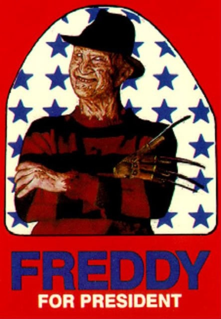 I Believe in Freddy Krueger.