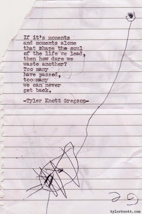 Typewriter Series #184 by Tyler Knott Gregson
