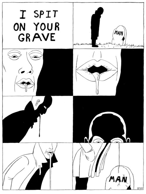 "wweeiirrdd:  ""I Spit on Your Grave"" by Mr. Freibert Sept. 2012"