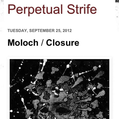 "Moloch / Closure 7"" review over at Perpetual Strife blog - http://perpetualstrifemusic.blogspot.co.uk/2012/09/moloch-closure.html?m=1 #moloch #closure #kingofthemonsters #feastoftentacles #doom #sludge #powerviolence  (Taken with Instagram)"