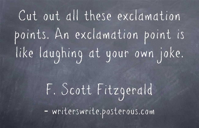 amandaonwriting:  Writing Tip Don't overuse exclamation marks. Use them: after an exclamation or interjection  to express a strong emotion  to express astonishment to indicate a command Do not use them for: emphasis irony humour From Writers Write