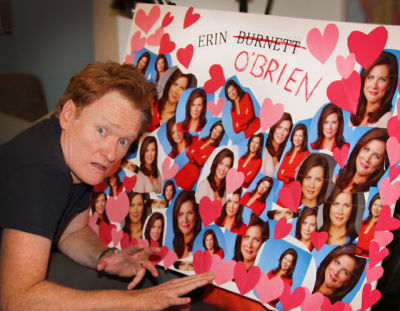 """My wife just found my creepy shrine to CNN's @ErinBurnett."" - @ConanOBrien"