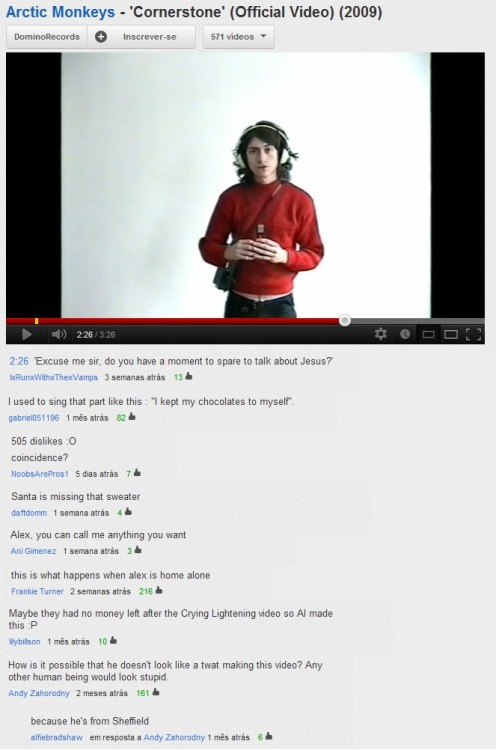 the-fucking-strokes:  my—propeller:  Cornerstone's video has the best comments