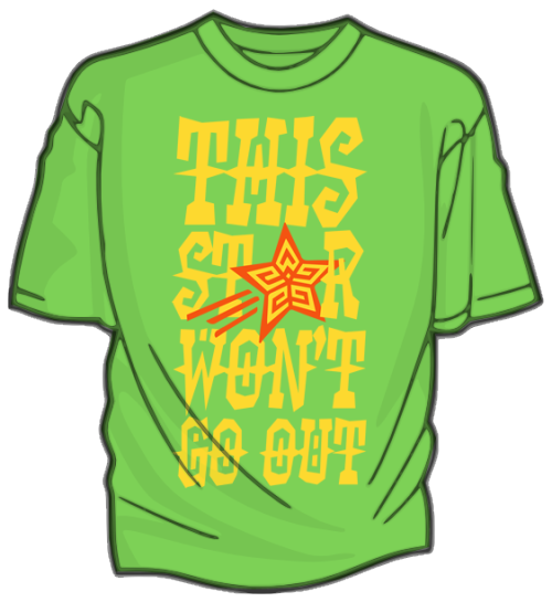 "The winner of the ""This Star Won't Go Out"" t-shirt contest has been chosen, and the shirt is now up for pre-order on DFTBA! 100% of the proceeds from this shirt will go to the This Star Won't Go Out Foundation, an organization founded by Esther's family to benefit families of children with cancer and other projects in Esther's memory."