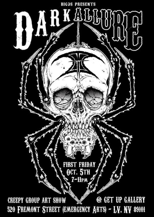 Here's the badass flier for the Dark Allure show with artwork by Mike Biggs.  This show is going to be dark, creepy, and amazing.  If you're in Vegas, make sure you come out for this one.