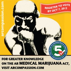 Vote YES on Issue #5, The Arkansas Medical Marijuana Act! On the web: http://arcompassion.com Facebook: http://facebook.com/arcompassion CafePress: http://cafepress.com/arcompassion