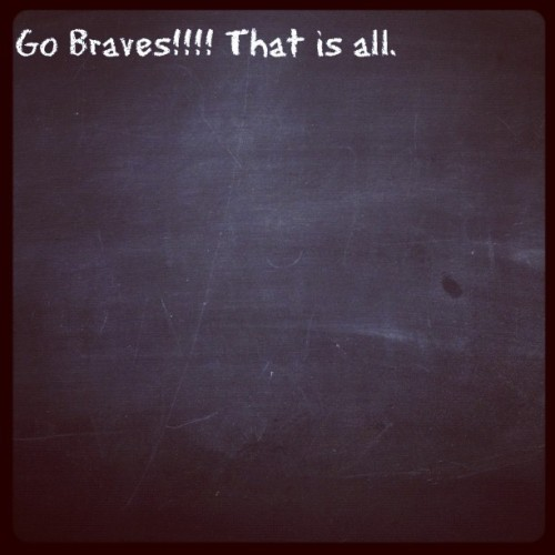 #tweegram go #braves !!!  (Taken with Instagram)