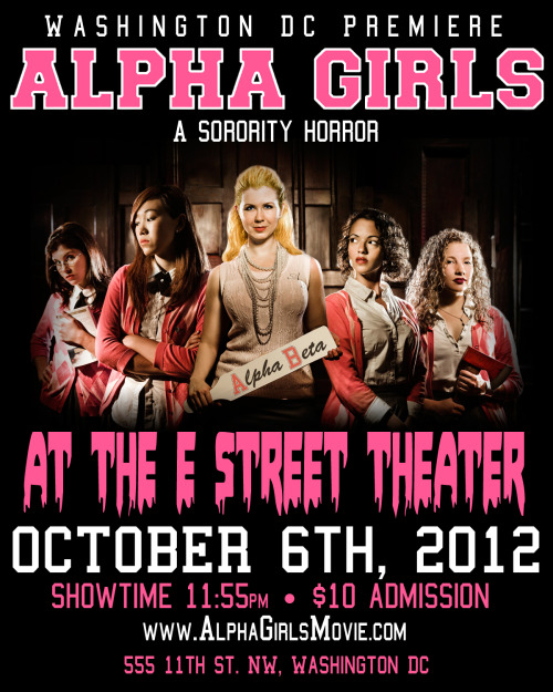 Alpha Girls will be screening in Washington DC on October 6th! Trov and Zito will be hanging out.  Come party with us at the E Street Theater. Here's the facespace event page to RSVP.