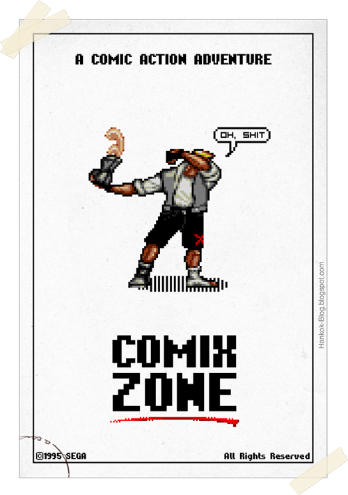 Comix Zone Poster Created and submitted by Hankok deviantart || Blog