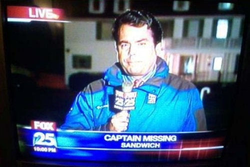 Missing Person Labeled Captain Sandwich I have a hunch that it was Dr. Stromboli.