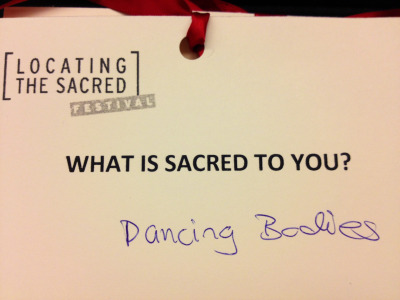 "What is Sacred to you? ""Dancing bodies""  Audience note from a live theatrical performance of ""Say You Heard My Echo"" by Kelly Zen-Yie Tsai  September 12-16, 2012 