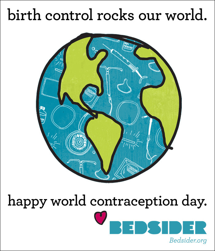 "It's a happy hump day indeed. According to your-life.com, World Contraception Day (today, September 26th!) is ""a worldwide campaign with a vision for a world where every pregnancy is wanted. Its mission is to improve awareness of contraception to enable young people to make informed decisions on sexual and reproductive health."" Hm, let's think—YES. We're so very down with that cause. Want to learn more? We've linked to a few of our favorite reads for the big day: World Contraception Day: Facing Up to Reality (Impatient Optimists, a blog of the Bill & Melinda Gates Foundation) Crazy About Contraception (One Way or Another) (International Planned Parenthood Federation, a.k.a. IPPF) ""If Your Girlfriend Gets Pregnant, So Do You!"": 13 Amazing Vintage Contraceptive Ads (Mother Jones) Enjoy the day and, if birth control has rocked your world, spread the good word!"