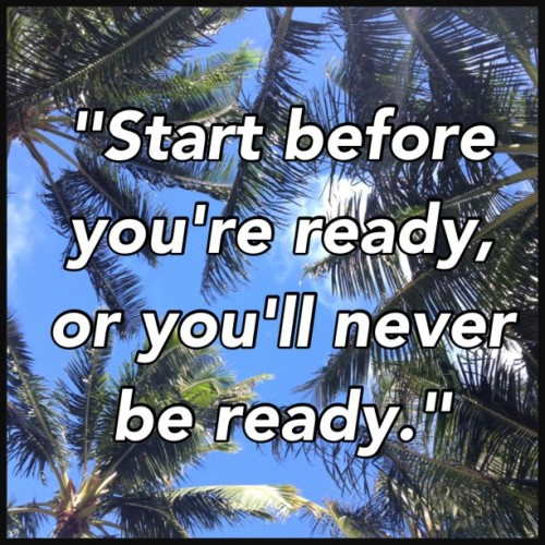 Start before you feel ready. What can you do today that would start the path to your dream life now? #coaching #createyourdreamlifenow #lifetips (Taken with Instagram)