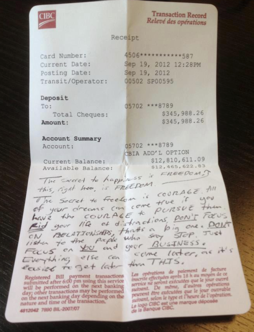 Person Leaves Inspirational Quote on 13 Million Dollar Bank Statement Guys, being a millionaire is easier than having relationships. Obviously.
