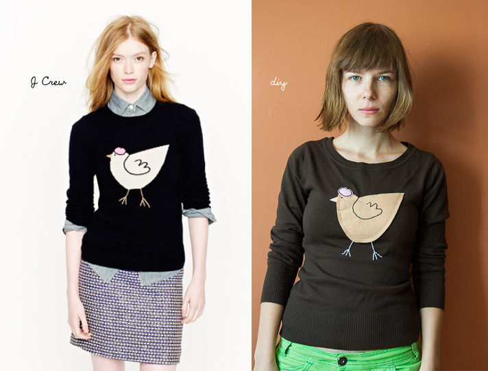 truebluemeandyou:  DIY J.Crew French Hen Sweater Tutorial from Kittenhood here. Left Photo: $95 J.Crew French Hen Sweater here, Right Photo: DIY from Kittenhood. I would use some other type of fabric and maybe a fusible iron-on interfacing on the back of my applique if I made this - just my sewing preference. If one of my sewing/fashion blogging friends reads this, what fabric would you use other than felt to make this applique on a fine gauge sweater? *For more knockoffs go here: truebluemeandyou.tumblr.com/tagged/knockoff