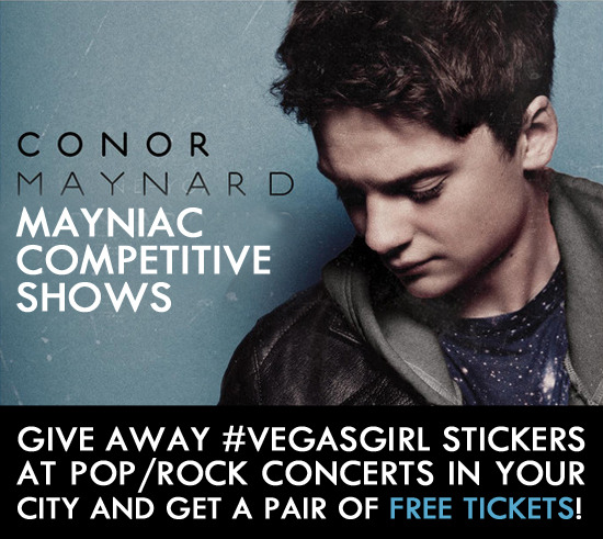 "Click the pic to find out how you can score a FREE pair of tickets to any concert near you just for promoting Conor and giving away ""Vegas Girl"" stickers at the shows!"