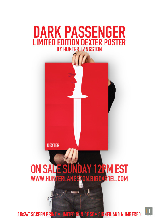 Dark Passenger posters go on sale Sunday @12:00pm EST  become a fan