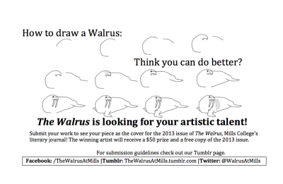 "thewalrusatmills:  That's right! The Walrus is seeking your artistic talent!  Keep posted!   YOUR ART could be on the cover of The Walrus 2013. And it doesn't have to be a walrus! The theme is ""The Unexplored""—what does that look like to you? I'm excited to see your ideas!"