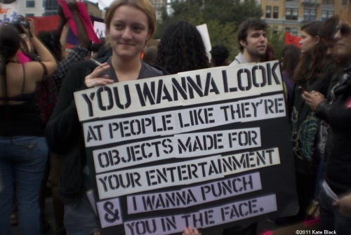 "I wanna punch you in the face. From SlutWalk 2011. I was looking forward to this year's SlutWalk, but when I looked it up, the internet says the NYC organizers abandoned the event because of offense taken at the name. Wasn't that the point? To reclaim ""slut"" as a way of undermining slutshaming? RIP SlutWalk."